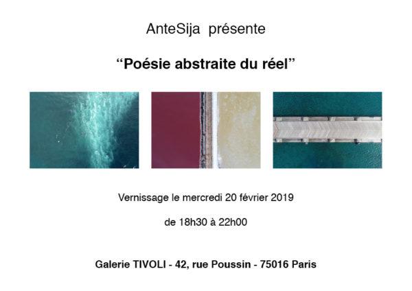 Poésie Abstraite du Réel – Galerie Tivoli – 75016 – 20 février 2019